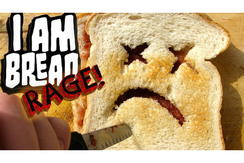 I Am Bread! (Rage in the Kitchen) — CaRtOoNz — Let's Play ...