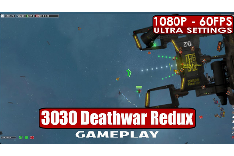3030 Deathwar Redux gameplay PC HD [1080p/60fps] - YouTube