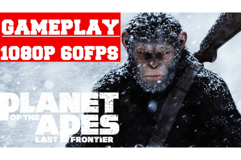 Planet of the Apes Last Frontier Gameplay (PC) - YouTube