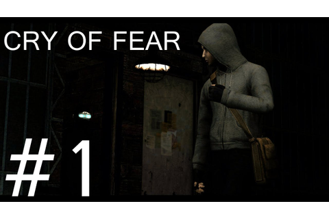 Cry of Fear Playthrough/Walkthrough part 1 [No Commentary ...