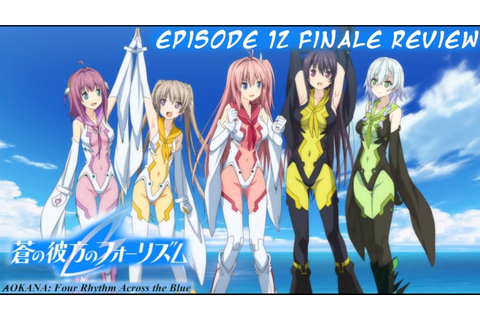 Aokana Fourth Rhythm Across the Blue Episode 12 Finale ...