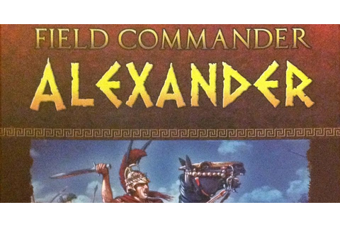 The Critical Boardgamer: Field Commander Alexander Review