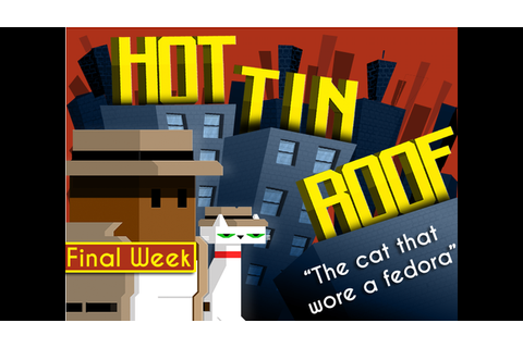 Hot Tin Roof: The Cat That Wore A Fedora by Megan Fox ...