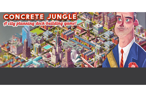 Concrete Jungle - ColePowered Games