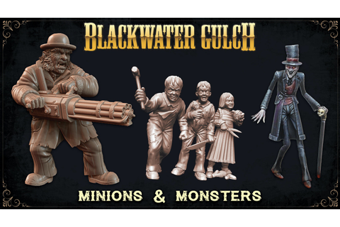 Blackwater Gulch: Minions & Monsters by GangfightGames ...