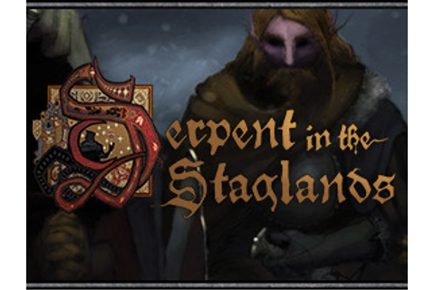 Serpent In The Staglands (Video Game) - TV Tropes