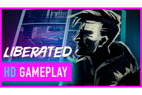 Liberated Gameplay: The First 13 Minutes - YouTube