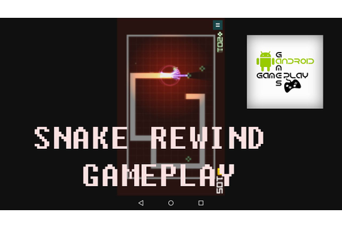 Snake Rewind android gameplay Best Arcade game - YouTube