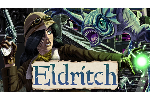 Eldritch / Videogame - TV Tropes