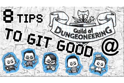 8 Tips to Git Good @ Guild of Dungeoneering - YouTube