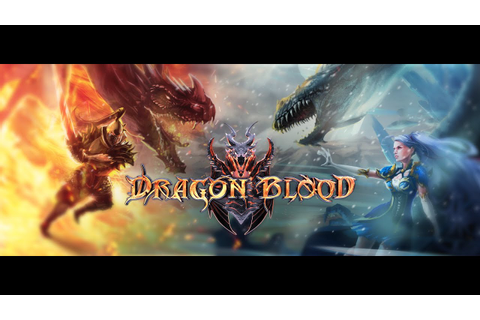 Dragon Blood Gameplay First Look (HD) - YouTube