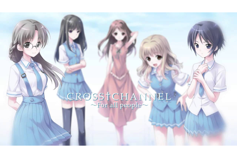 PS3/PSVita「CROSS†CHANNEL ~For all people~」プロモーションムービー ...
