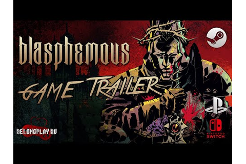 Blasphemous - Game Trailer - YouTube