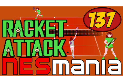 137/714 Racket Attack - NESMania - YouTube