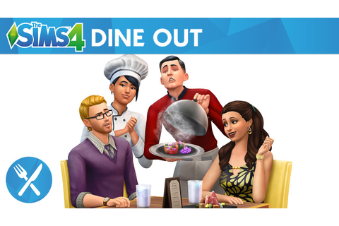 The Sims 4 Dine Out: Official Trailer - YouTube