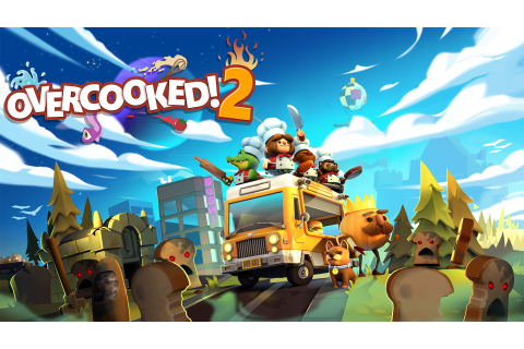 Overcooked! 2 - Team17 Group PLC