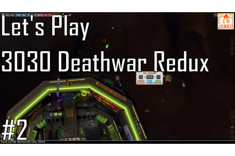 3030 Deathwar Redux - Leads on Largo - Let's Play Entry 2 ...