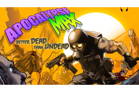 CGRundertow APOCALYPSE MAX: BETTER DEAD THAN UNDEAD for ...