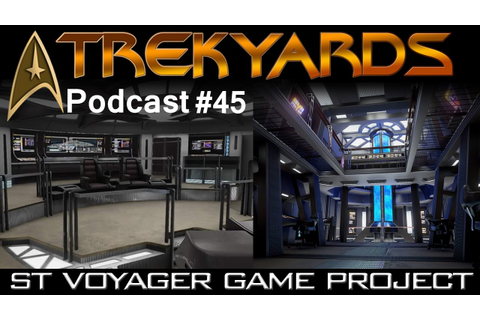 Star Trek Voyager Game Project - - Trekyards Podcast #45 ...