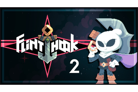 Flinthook Game [Part 2] - Hook More - Flinthook Gameplay ...