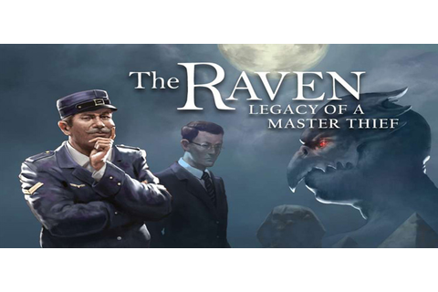 The Raven Legacy Of A Master Thief Free Download PC