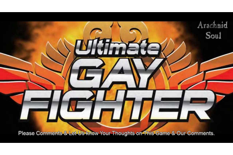 Ultimate Gay Fighter (Video Game Trailer & Discussion) w ...