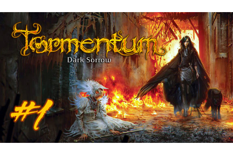 Tormentum: Dark Sorrow Gameplay [Part 1] - YouTube