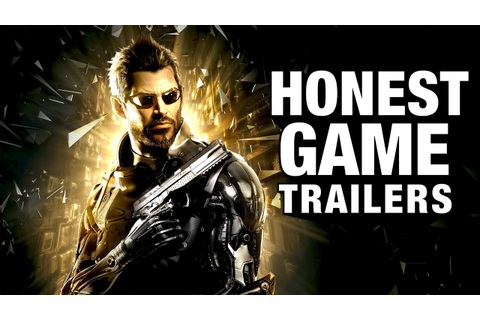 DEUS EX (Honest Game Trailers) - YouTube