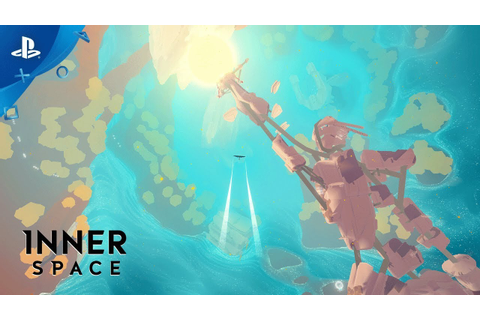 InnerSpace - Into the Inverse | PS4 - YouTube