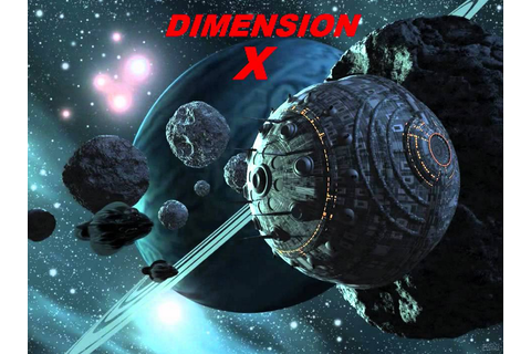 Dimension X: The 1950s SciFi Radio Show That Dramatized ...