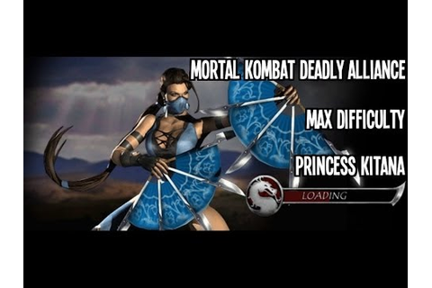 Mortal Kombat: Deadly Alliance - Kitana - Max Difficulty ...