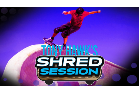 Tony Hawk's Shred Session - iOS / Android - HD (Sneak Peek ...