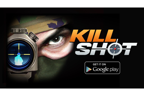 Kill Shot - Download Free Game on Google Play - YouTube