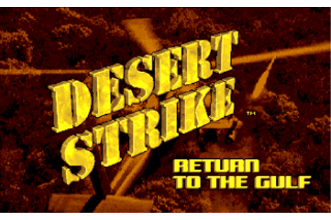 Download Desert Strike: Return to the Gulf - My Abandonware