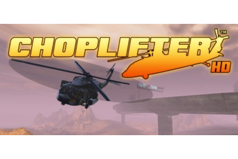 Save 70% on Choplifter HD on Steam