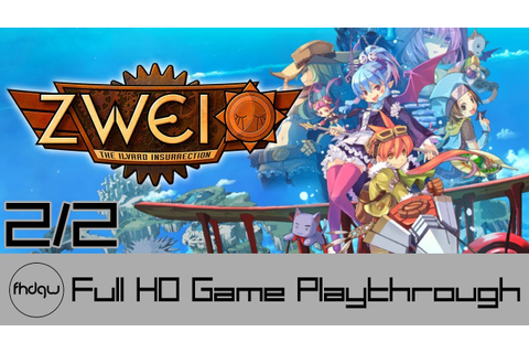Zwei: The Ilvard Insurrection PART 2 - Full Game ...