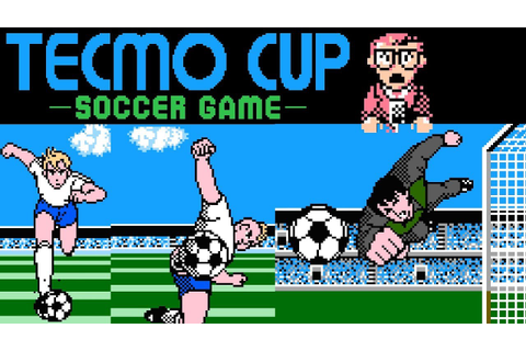 Tecmo Cup - Soccer Game (NES) | Playthrough - YouTube