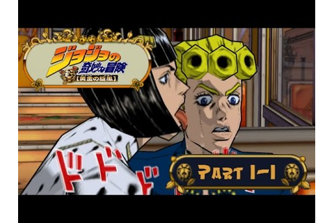 [PS2] GioGio's Bizarre Adventure: Golden Wind: Part 1-1 ...