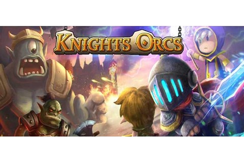 Knights vs Orcs » Android Games 365 - Free Android Games ...