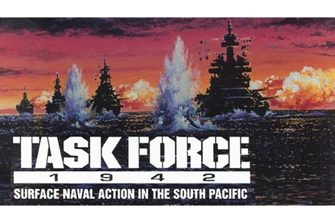 Task Force 1942: Surface Naval Action in the South Pacific ...