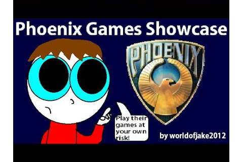 Phoenix Games Showcase (OLD VIDEO) - YouTube