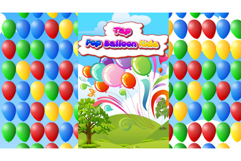 Tap Pop Balloon Kids Game Online and Mobile Game Trailer ...