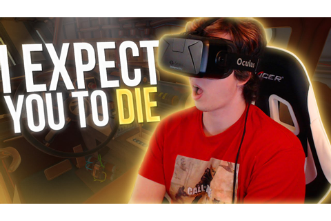 I Expect You To Die! (Oculus Rift Game) - YouTube