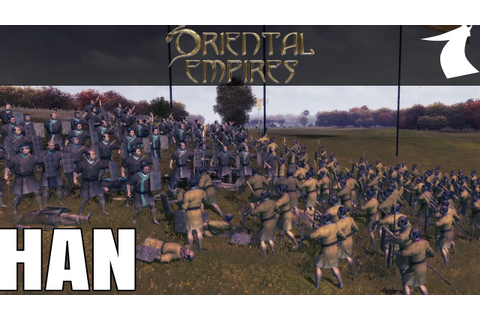 Oriental Empires Han Lets Play Part 1 - Rise of Ancient ...
