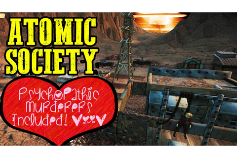 ATOMIC SOCIETY POST APOCALYPTIC CITY BUILDER - Atomic ...
