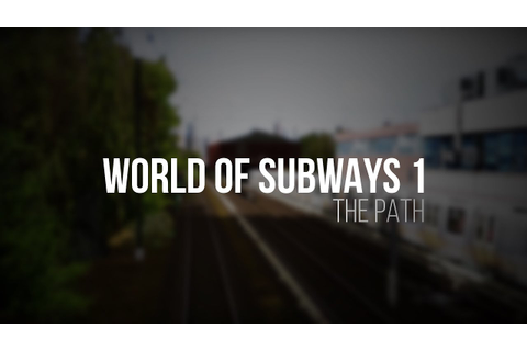 World of Subways Vol. 1 - PATH Route - NEW Trailer 2014 ...