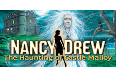 Nancy Drew - The Haunting of Castle Malloy | GameHouse