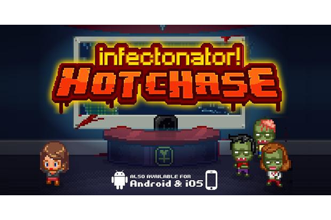 Infectonator Hot Chase - Play on Armor Games