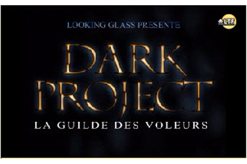 Dark Project : La Guilde des voleurs on Qwant Games