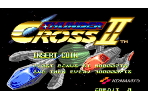 Thunder Cross 2 1991 Konami Mame Retro Arcade Games ...